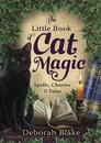 AzureGreen BLITBOOCM Little Book of Cat Magic by Deborah Blake