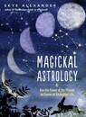 AzureGreen BMAGAST Magickal Astrology (hc) by Skye Alexander