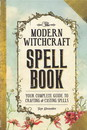 AzureGreen BMODWITSB Modern Witchcraft Spell Book (hc) by Skye Alexander