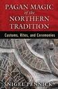 AzureGreen BPAGMAG Pagan Magic of the Northern Tradition by Nigel Pennick