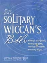 AzureGreen BSOLWIC Solitary Wiccan's Bible by Frost & Frost