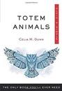 AzureGreen BTOTANIP Totem Animals plain & simple by Celia Gunn