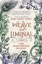 AzureGreen BWEALIM Weave the Liminal by Laura Tempest Zakroff