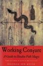 AzureGreen BWORCON Working Conjure Guide to Hoodoo Folk Magic by Hoodoo Sen Moise