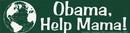 AzureGreen EBOBAH Obama, Help Mama