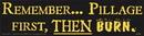 AzureGreen EBREM Remember... Pillage First, Then Burn