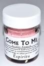 AzureGreen RPSCOMTM 3/4oz Come to Me sachet powder