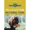 MOUNTAINEERS BOOKS Yellowstone National Park, 100214
