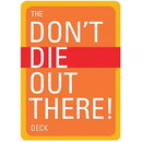 The Don'T Die Out There! Deck