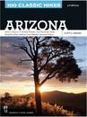 MOUNTAINEERS BOOKS 106210 100 Classic Hikes Arizona