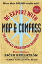 Wiley Publishing 0 470407654 Be Expert W/Map & Compass Book