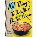 Gibbs Smith 101 Things To Do W/ Dutch Oven, 434859