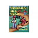 Gibbs Smith Trekking On A Trail, 434880