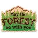 Wood Stickers 013415618715 Woodsticker May The Forest Be With You Sticker