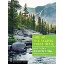 MOUNTAINEERS BOOKS Hiking The Pct No. California, 570614