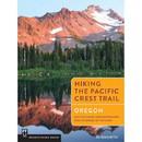 MOUNTAINEERS BOOKS Hiking The Pct Oregon, 570616