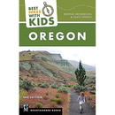 MOUNTAINEERS BOOKS Best Hikes With Kids Oregon, 570620