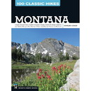 MOUNTAINEERS BOOKS 100 Classic Hikes Montana, 570621