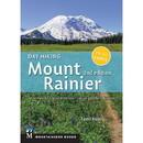 MOUNTAINEERS BOOKS Day Hiking Mount Ranier, 570624