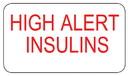 Health Care Logistics - High Alert Insulin Labels