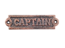 Handcrafted Model Ships K-0164A-RC Rustic Copper Cast Iron Captain Sign 6&Quot;