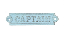 Handcrafted Model Ships k-0164A-Solid-Light-Blue Rustic Light Blue Cast Iron Captain Sign 6&Quot;