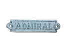 Handcrafted Model Ships K-0164D-Dark-Blue Rustic Dark Blue Whitewashed Cast Iron Admiral Sign 6&Quot;