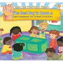 The Best Day in Room A: Sign Language for School Activities