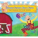 Famous Fenton Has a Farm: Sign Language for Farm Animals