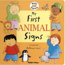 Baby Signing: My First Animal Signs Board Book
