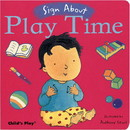 Sign About: Play Time Board Book