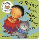 Sign & Singalong: Teddy Bear, Teddy Bear, Board Book