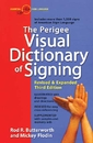 Perigree Visual Dictionary of Signing