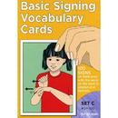 Basic Signing Vocabulary Cards Set C