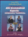 Sign Enhancers ASL Grammatical Aspects Guide