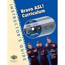 Sign Enhancers Bravo ASL. Curriculum Instructor's Guide