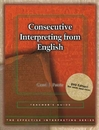 Effective Interpreting: Consecutive Interpreting from English (Teacher)
