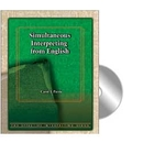 Effective Interpreting: Simultaneous Interpreting from English (Study Set)