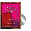 Effective Interpreting: Cognitive Processing in ASL (Teacher)