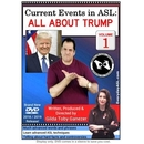 Current Events in ASL: All About Trump Vol. 1