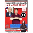 Current Events in ASL: All About Trump Vol. 2
