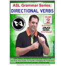 ASL Grammar Series: Directional Verbs Vol. 2