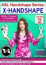 ASL Handshape Series: X-Handshape Vol. 2
