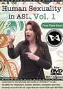 Human Sexuality in American Sign Language Vol. 3
