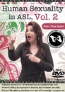 Human Sexuality in American Sign Language Vol. 2