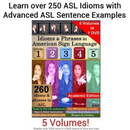 Idioms and Phrases in ASL Vol 1-5 - Academic Edition