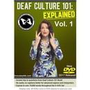 Deaf Culture 101: Explained Vol. 1