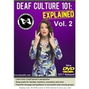 Deaf Culture 101: Explained Vol. 2