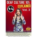 Deaf Culture 101: Explained Vol. 3