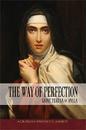 Aquinas Press B1218 Aquinas Press&Reg; Classics - The Way Of Perfection